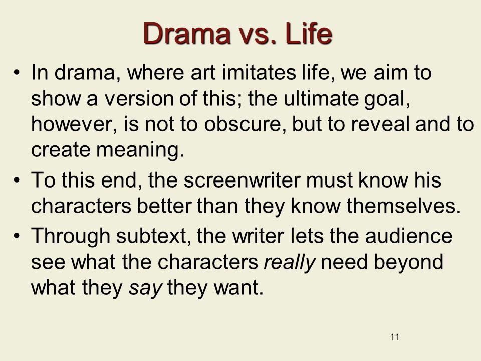 Drama vs.