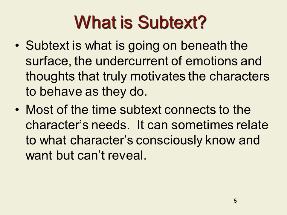 What is Subtext (Continued).