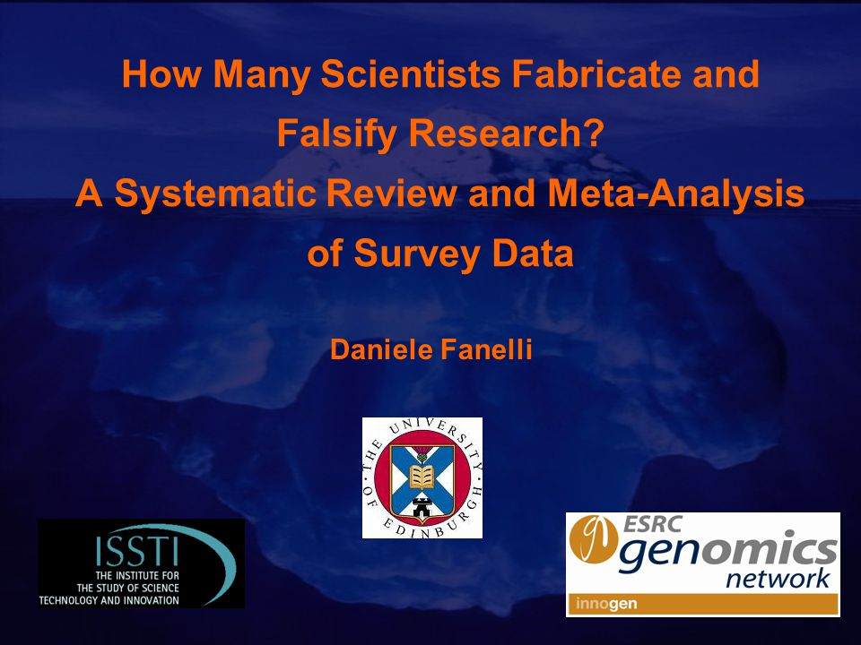 How Many Scientists Fabricate and Falsify Research.