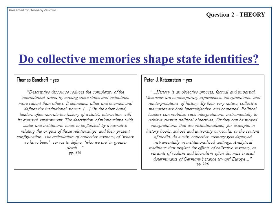 """Presented by: Gennadiy Velichko Thomas Banchoff – yes """"Descriptive discourse reduces the complexity of the international arena by making some states a"""