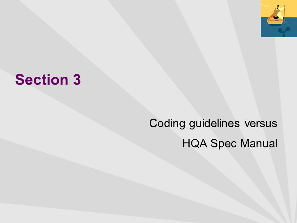 Section 3 Coding guidelines versus HQA Spec Manual