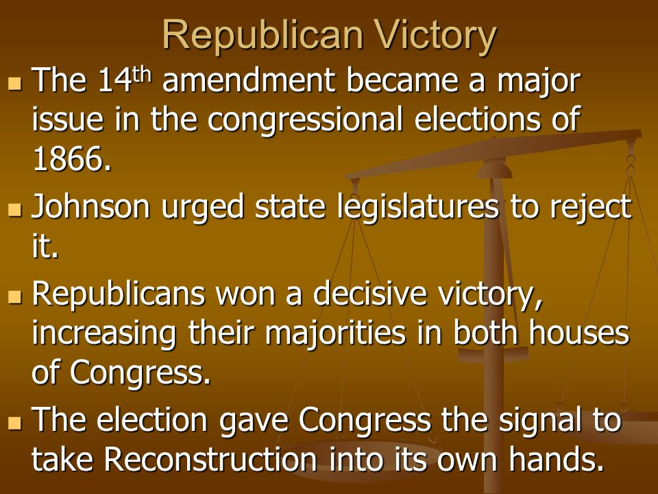 Radical Reconstruction The Republicans in Congress quickly took charge of Reconstruction, and President Johnson could do little to stop them.