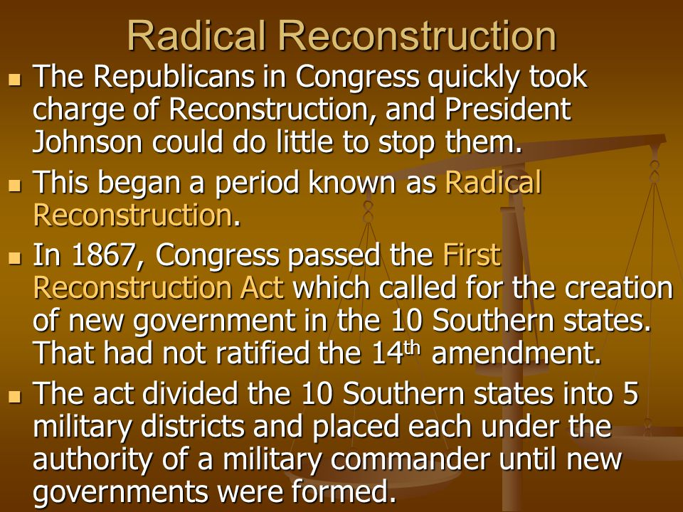 Reconstruction Act of 1867 The Reconstruction Act also guaranteed African American male the right to vote in state elections, and prevented former Confederate leaders from holding political office.