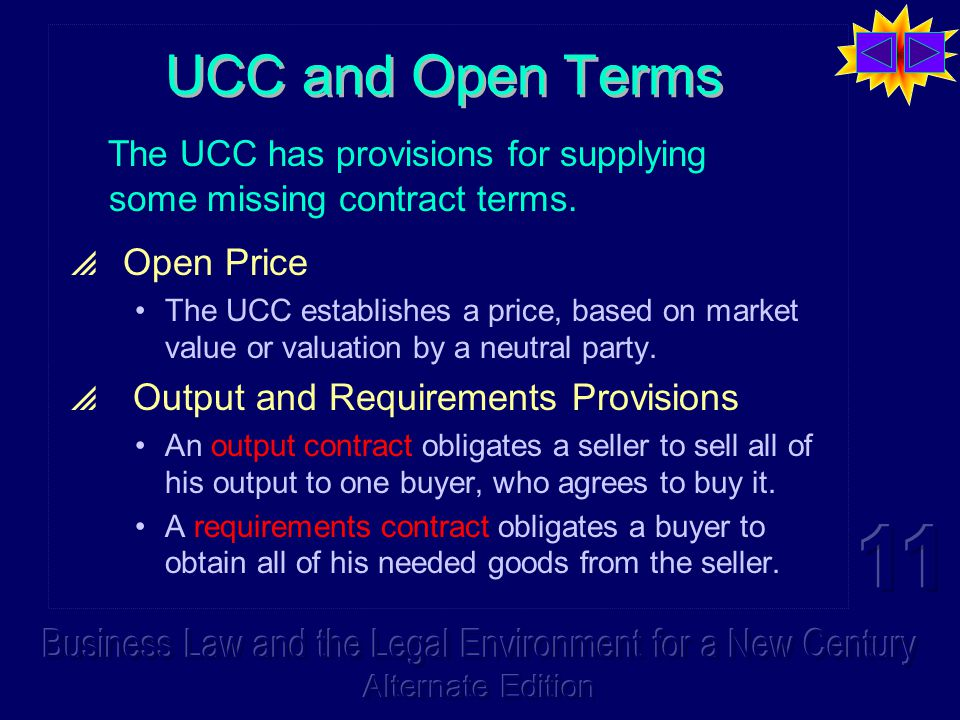 The UCC has provisions for supplying some missing contract terms.