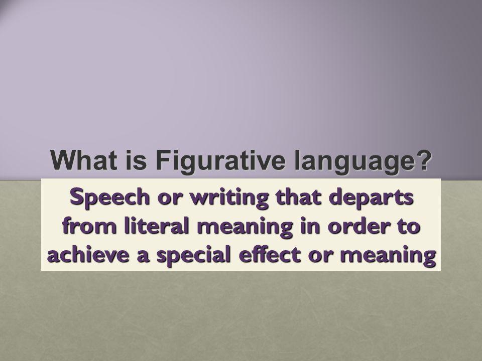 Figurative Language consists of:  Similes  Metaphors  Idioms  Hyperboles  Puns  Oxymorons