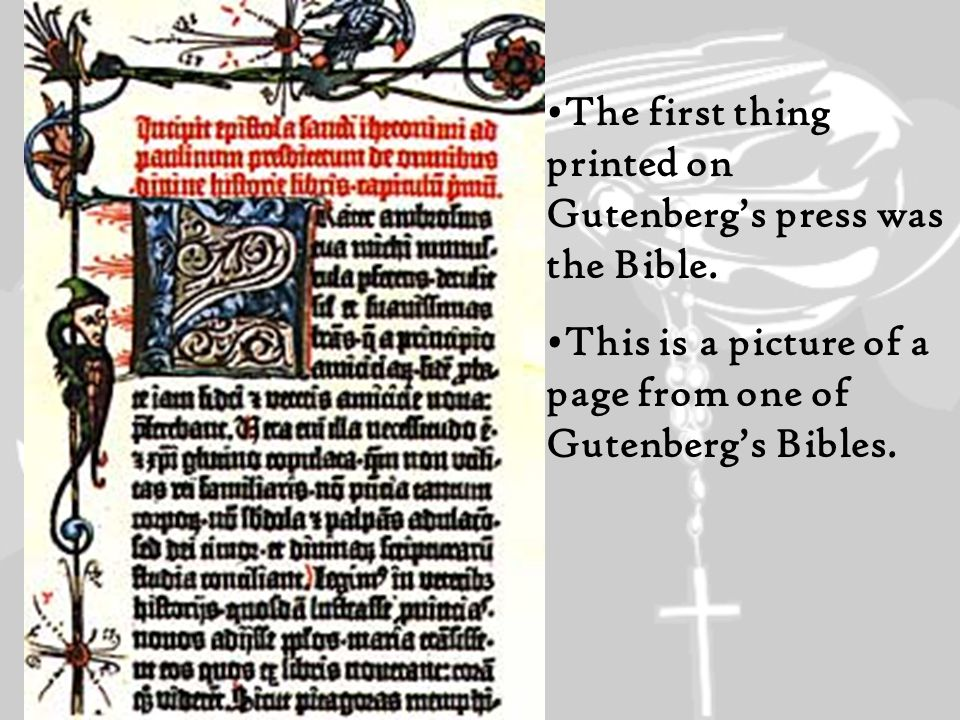  Gutenberg's Printing Press made it possible for Luther to spread his beliefs  Posted his 95 Theses on Church doors in Germany  Gained support from people and criticism from Church