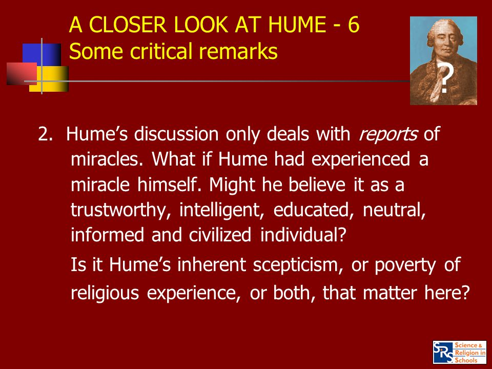A CLOSER LOOK AT HUME - 6 Some critical remarks 2.