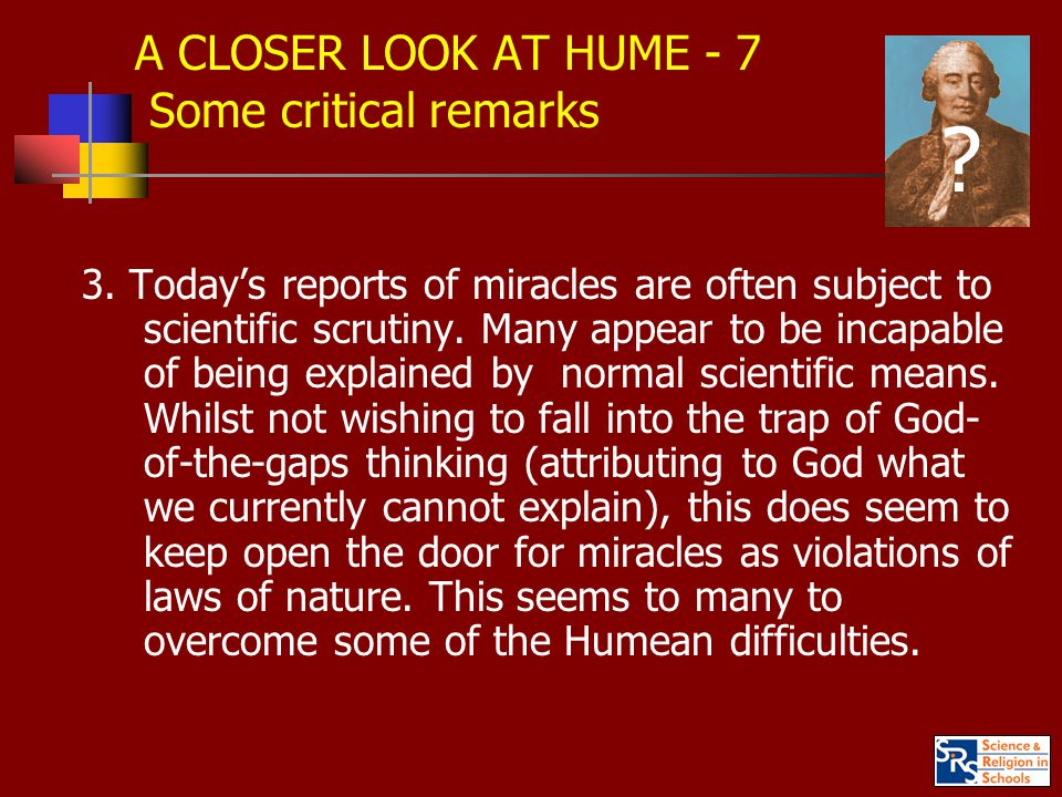 A CLOSER LOOK AT HUME - 7 Some critical remarks 3.