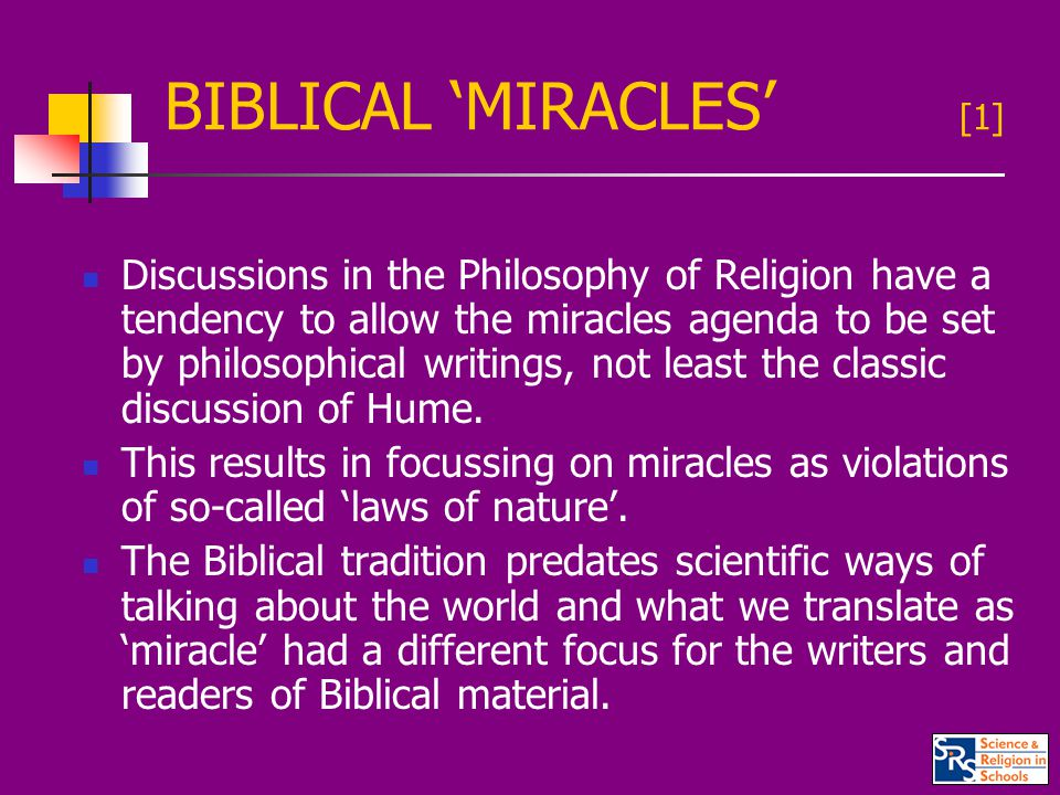 BIBLICAL 'MIRACLES' [2] In the New Testament the three terms we tend to translate into 'miracle' in English are: Semeion – a 'sign' (focus on the purpose) Teras – a 'wonder' (focus on the effect) Dunamis – an 'act of power' (focus on cause) Acts 2:22 ..Jesus..was a man accredited by God to you by miracles (dunamesi), wonders (terasi) and signs (semeiois)..
