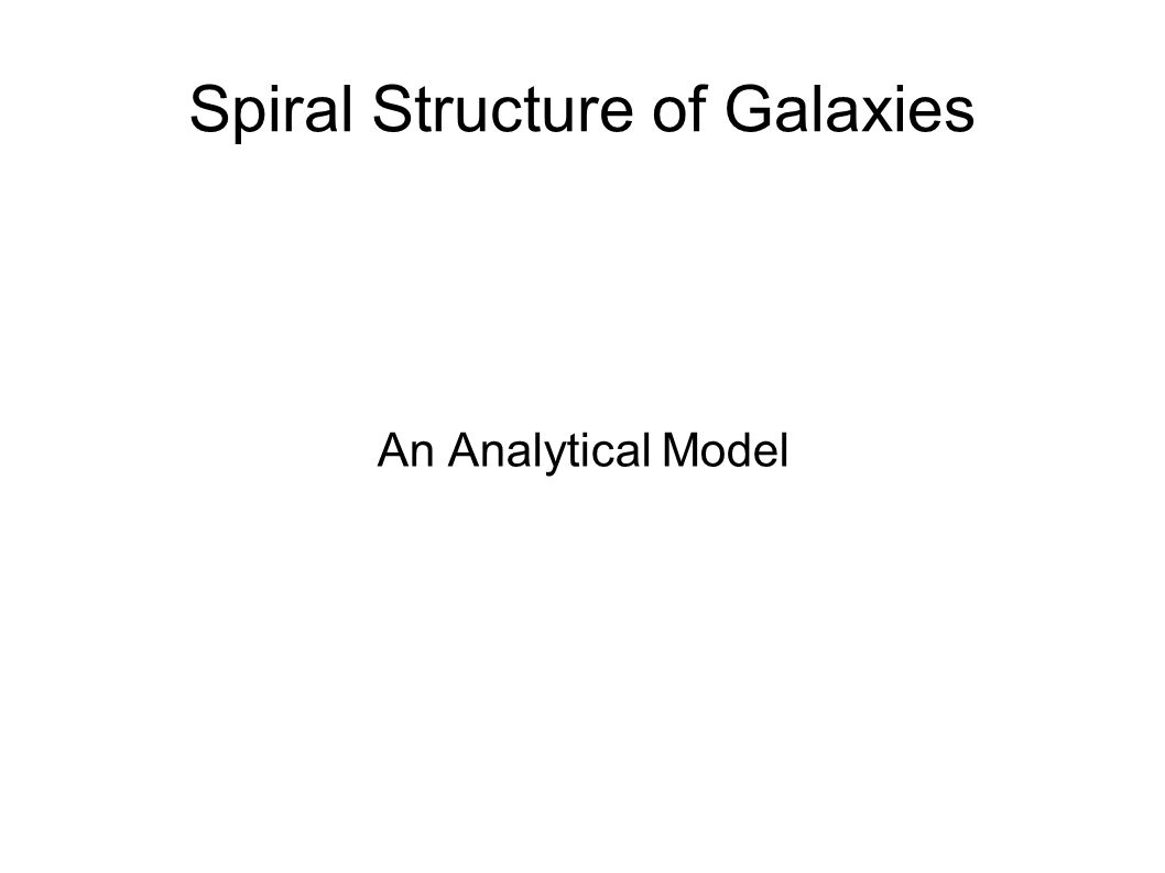 Spiral Structure of Galaxies An Analytical Model