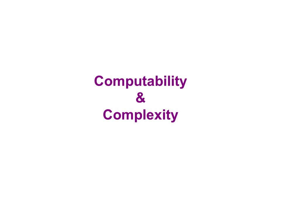 Computability & Complexity