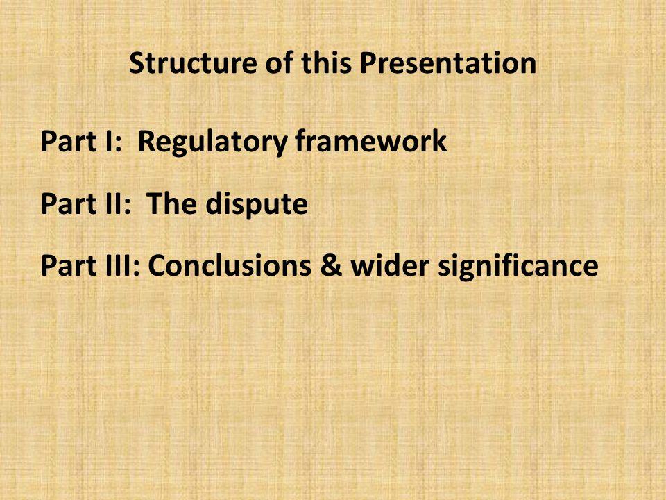 Part I: Regulatory framework