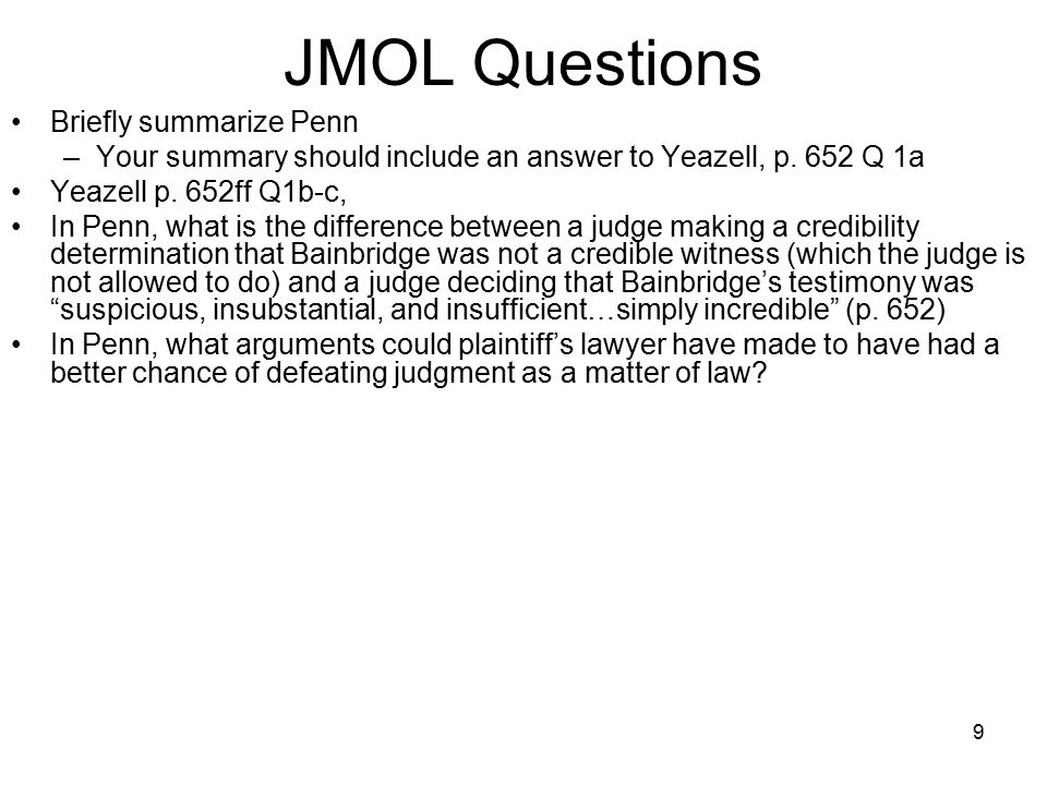 10 New Trial Two reasons –Error in trial Improper jury instructions, improper exclusion of evidence, improper argument by counsel etc.