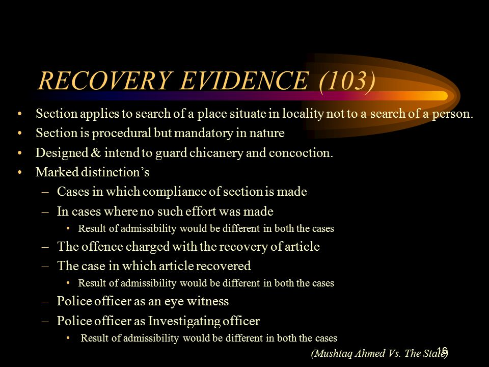 RECOVERY EVIDENCE (103) Section applies to search of a place situate in locality not to a search of a person.