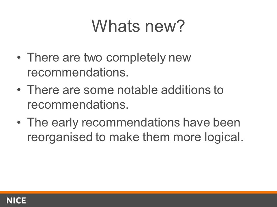 Whats new. There are two completely new recommendations.