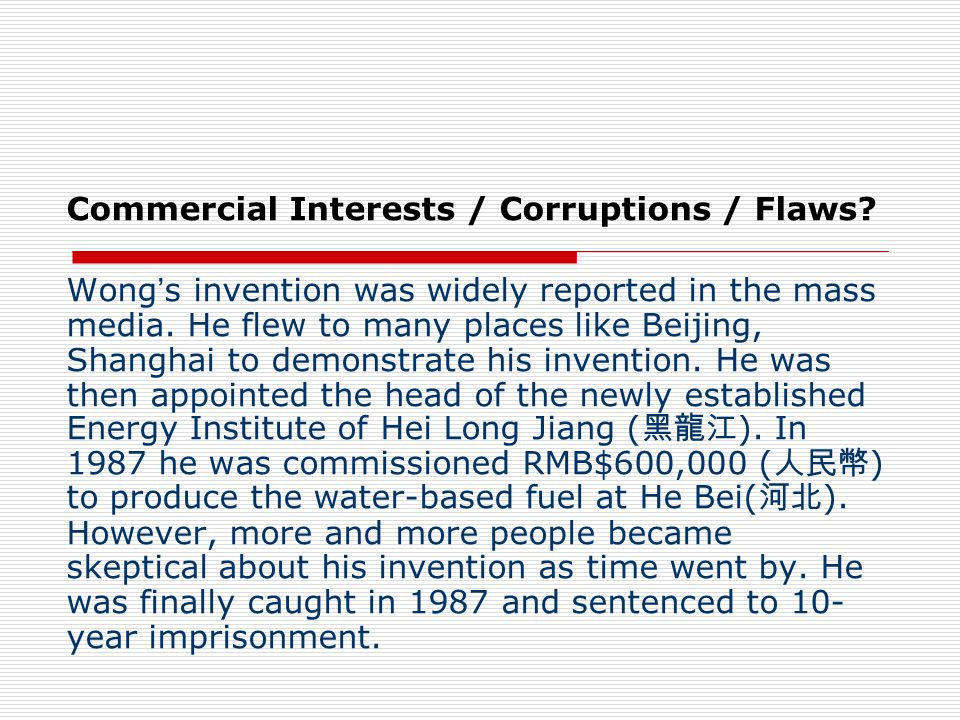 Commercial Interests / Corruptions / Flaws.