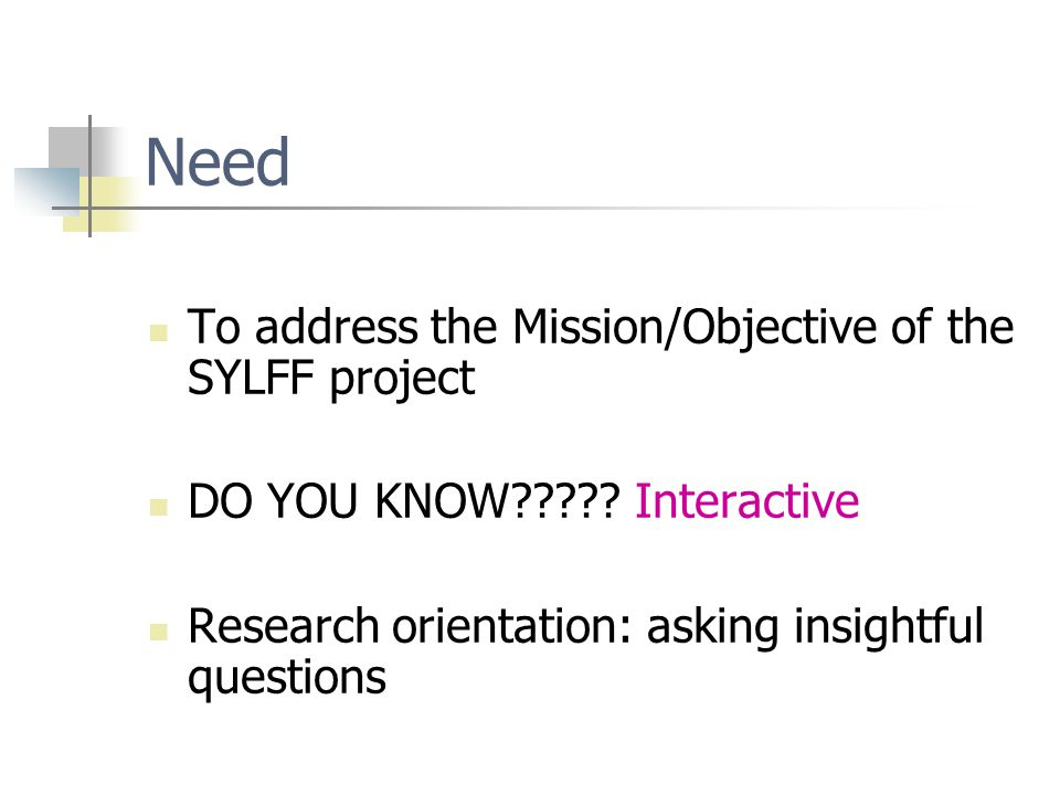 Show Impact in Terms of SYLFF Goals Social Change.