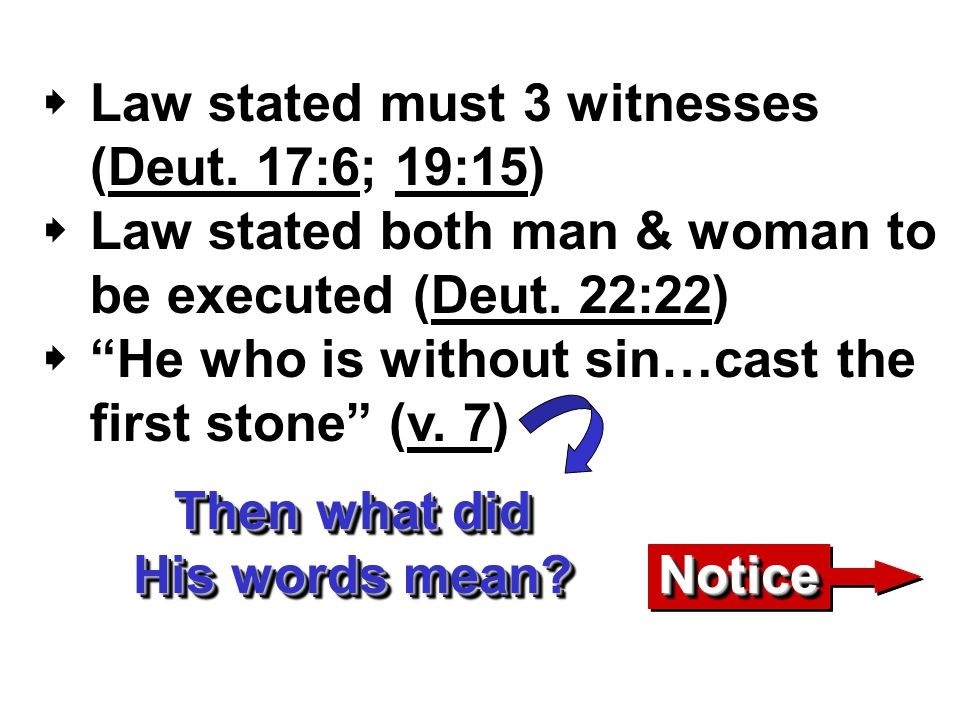  Law stated must 3 witnesses (Deut.