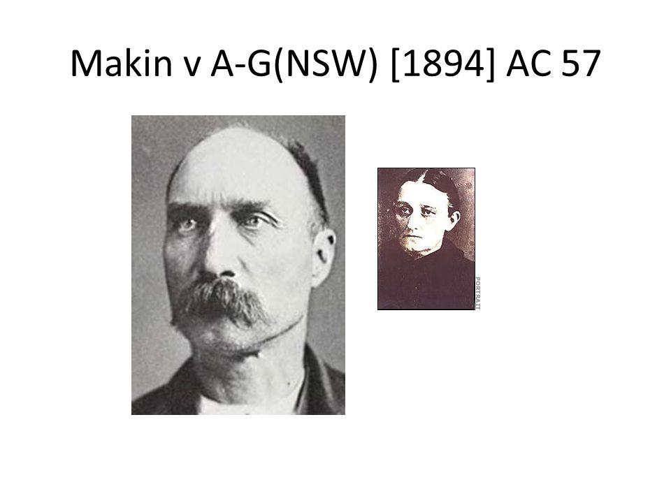 Makin v A-G(NSW) [1894] AC 57