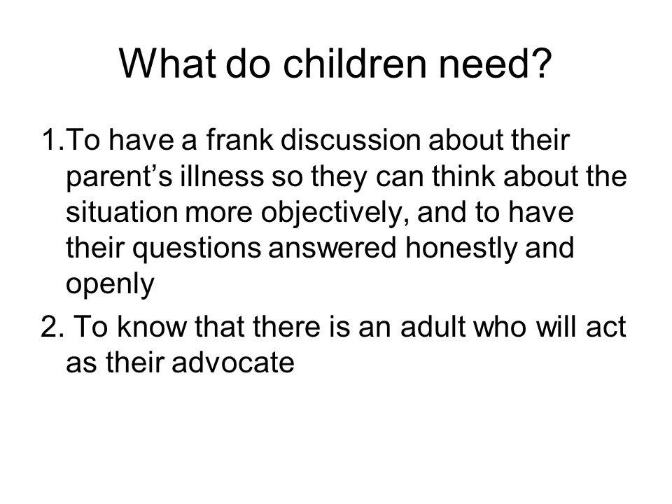 What do children need.