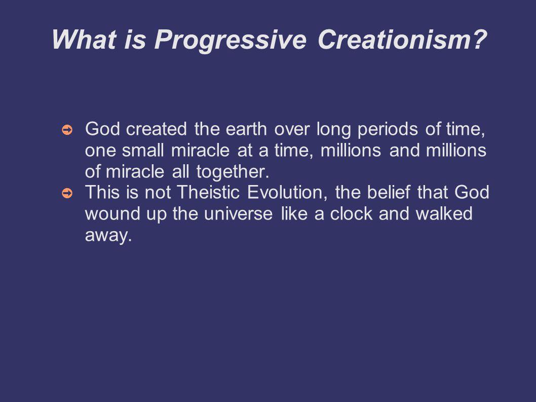 What is Progressive Creationism.