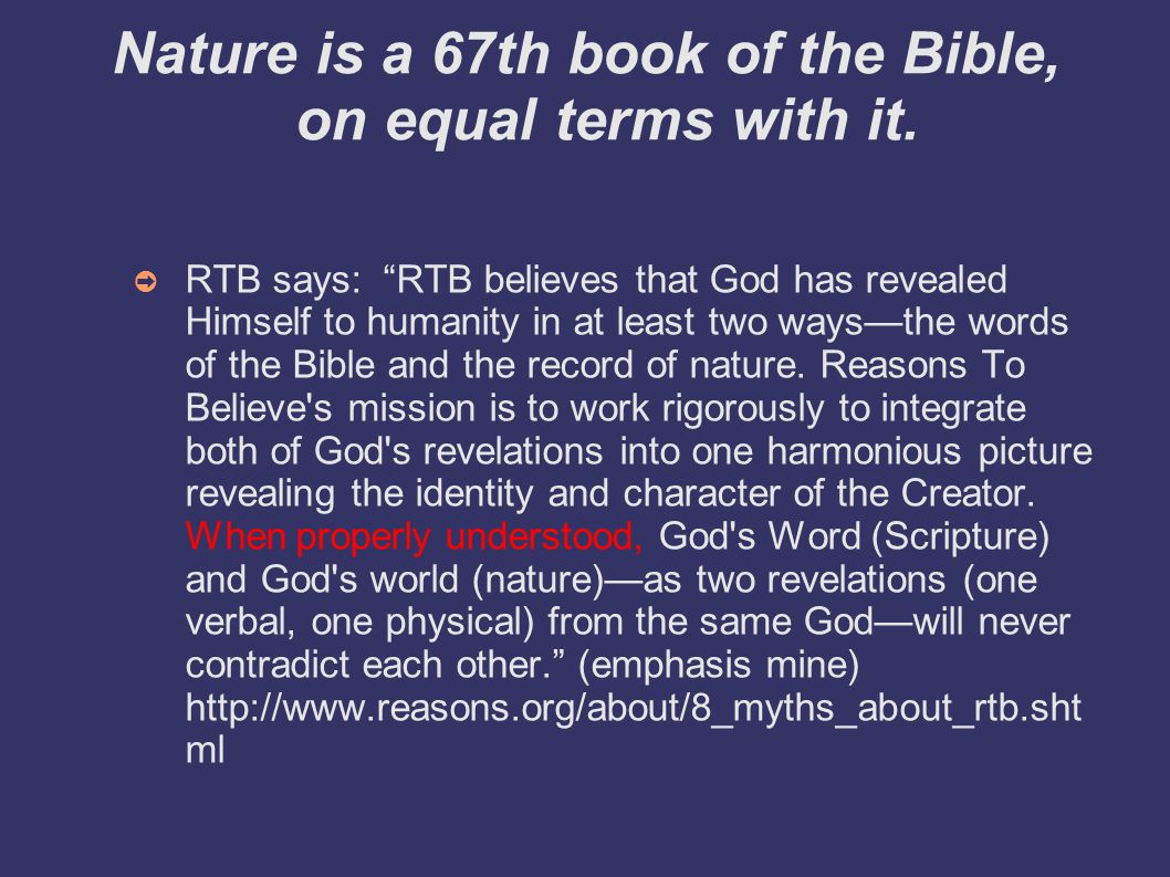 Nature is a 67th book of the Bible, on equal terms with it.