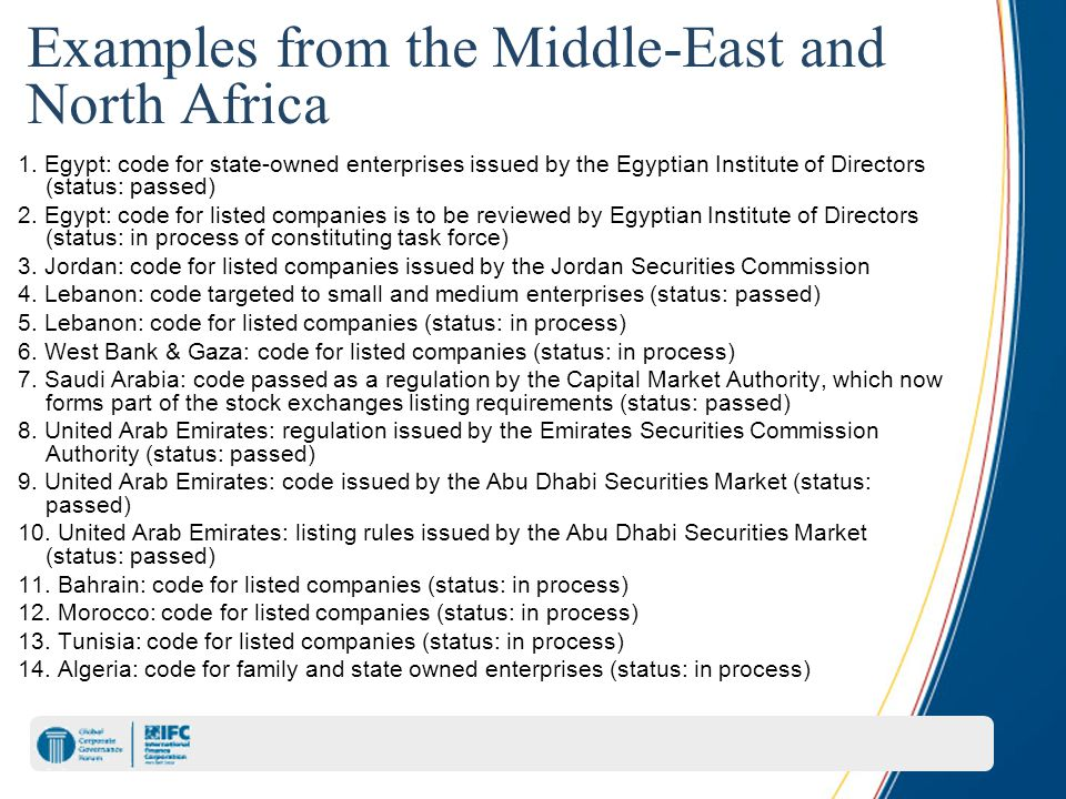 Examples from the Middle-East and North Africa 1. Egypt: code for state-owned enterprises issued by the Egyptian Institute of Directors (status: passe
