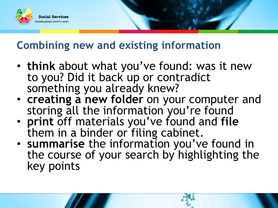 Combining new and existing information think about what you've found: was it new to you.