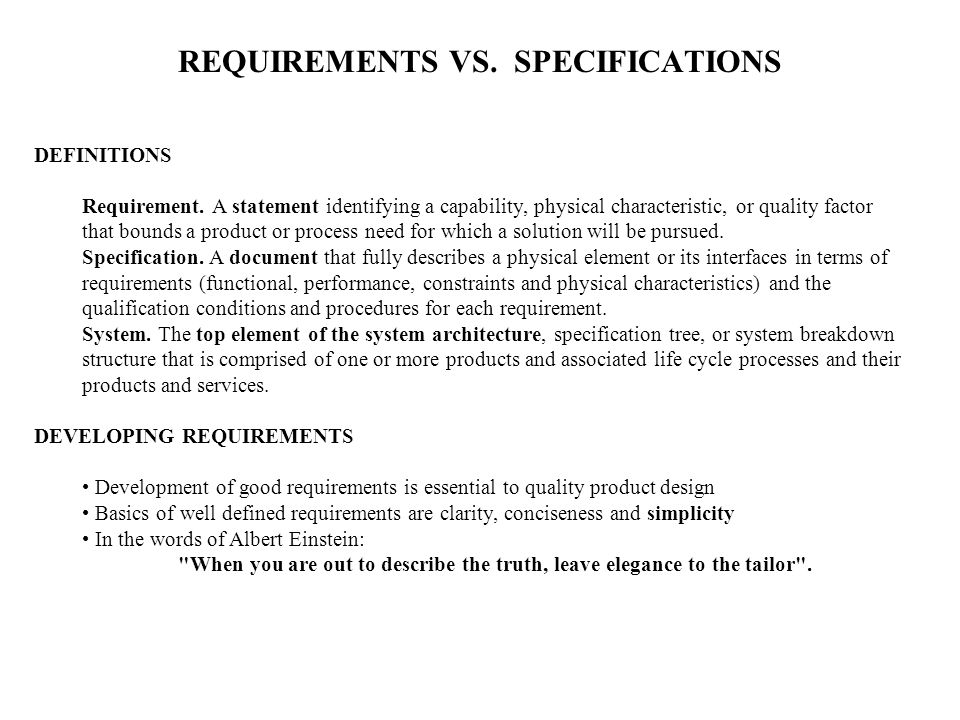 TYPES OF REQUIREMENTS Functional requirements describe the capabilities of the product or system (what the system must do).