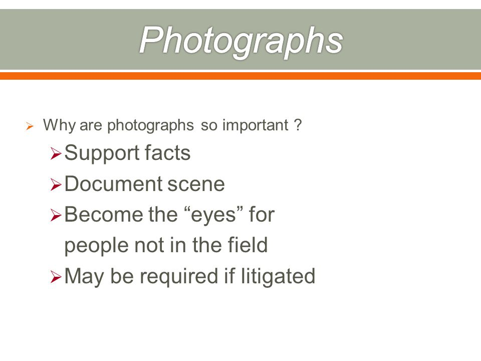  Why are photographs so important .