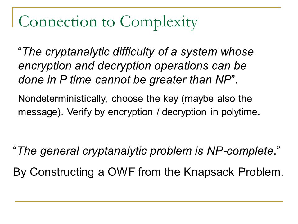 "Insights (cont.) Public Key Cryptosystem ) OW authentication. ""Not conversly"". Public Key Cryptosystem ) Public Key Distribution System. ""The converse"