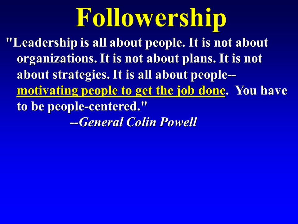 Followership Summary Followership Summary - Two-Dimensional Model of Follower Behavior Behavior -- Five Types of Followers -- Five Types of Followers