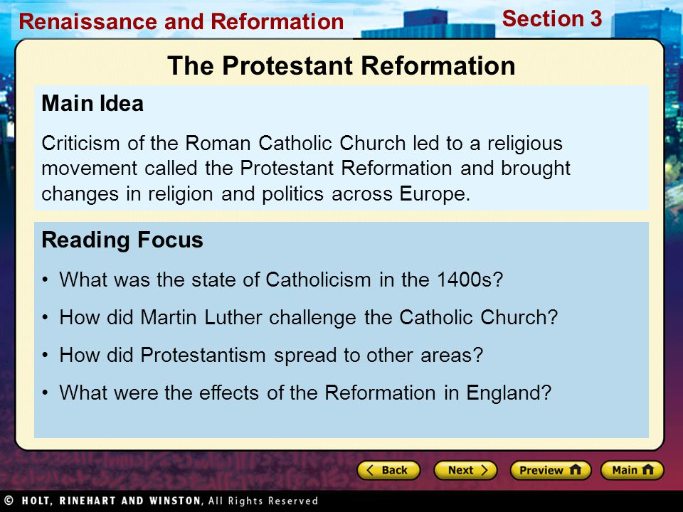 Renaissance and Reformation Section 3 Reading Focus What was the state of Catholicism in the 1400s.