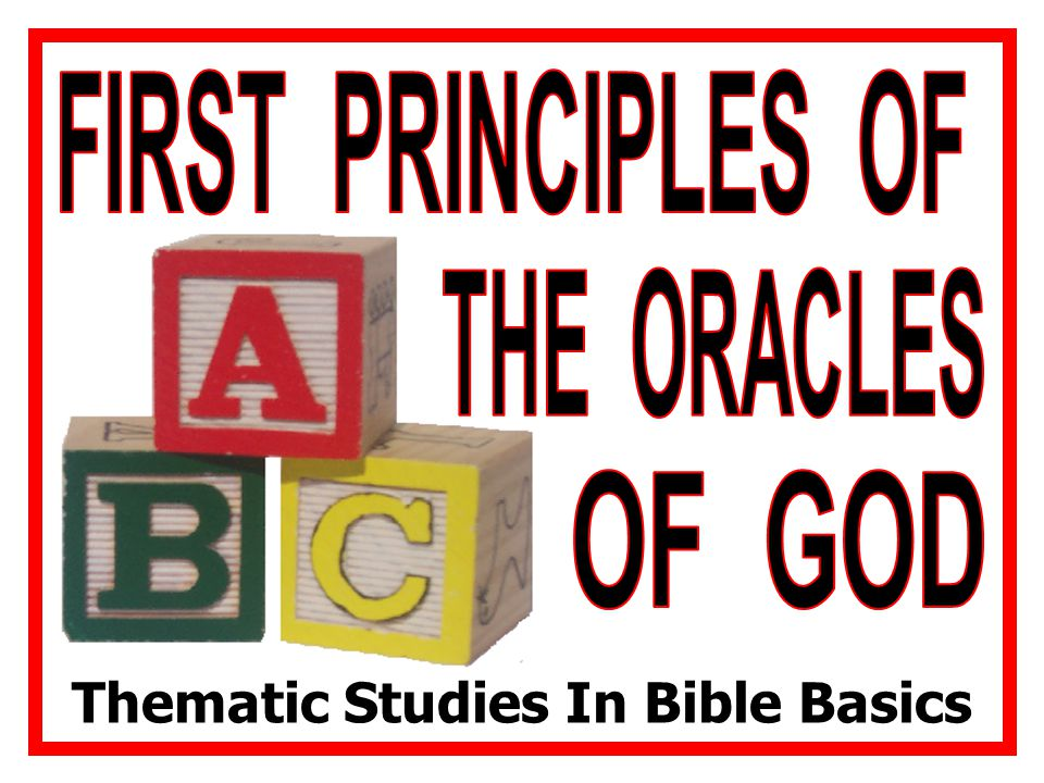Thematic Studies In Bible Basics