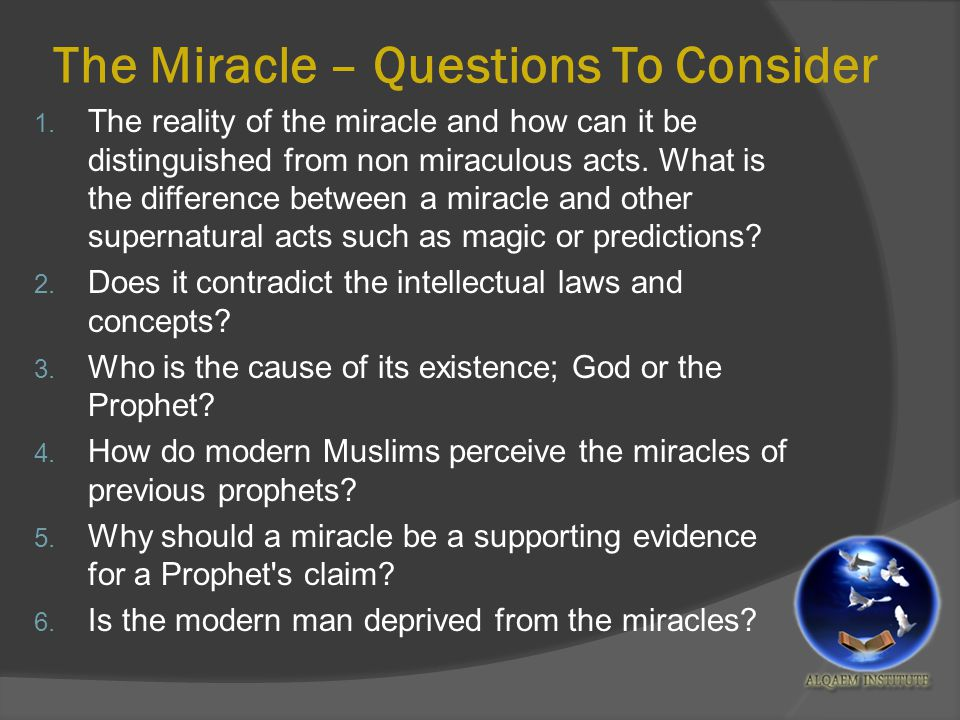 The Miracle – Questions To Consider 1.