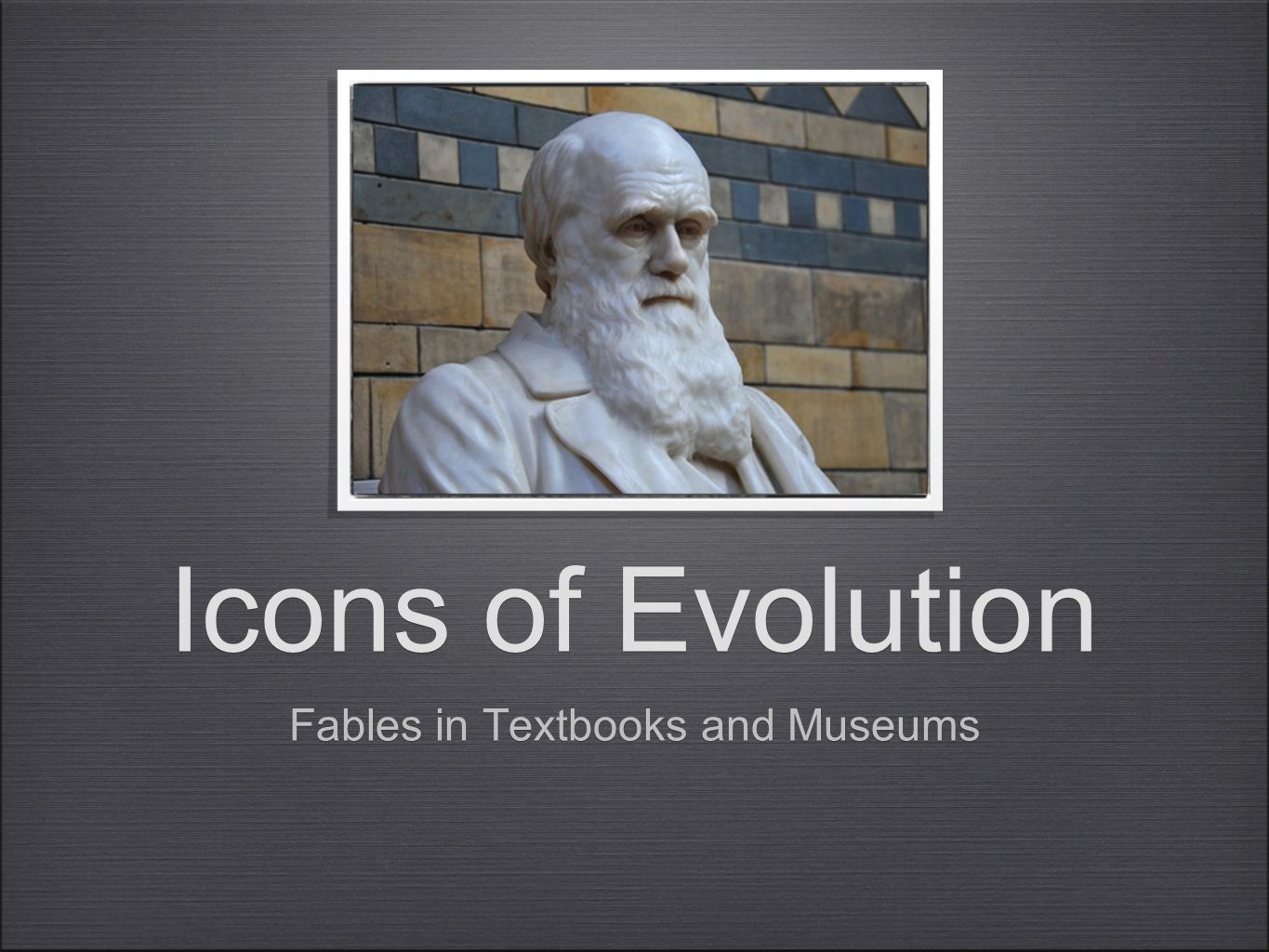 Icons of Evolution Fables in Textbooks and Museums