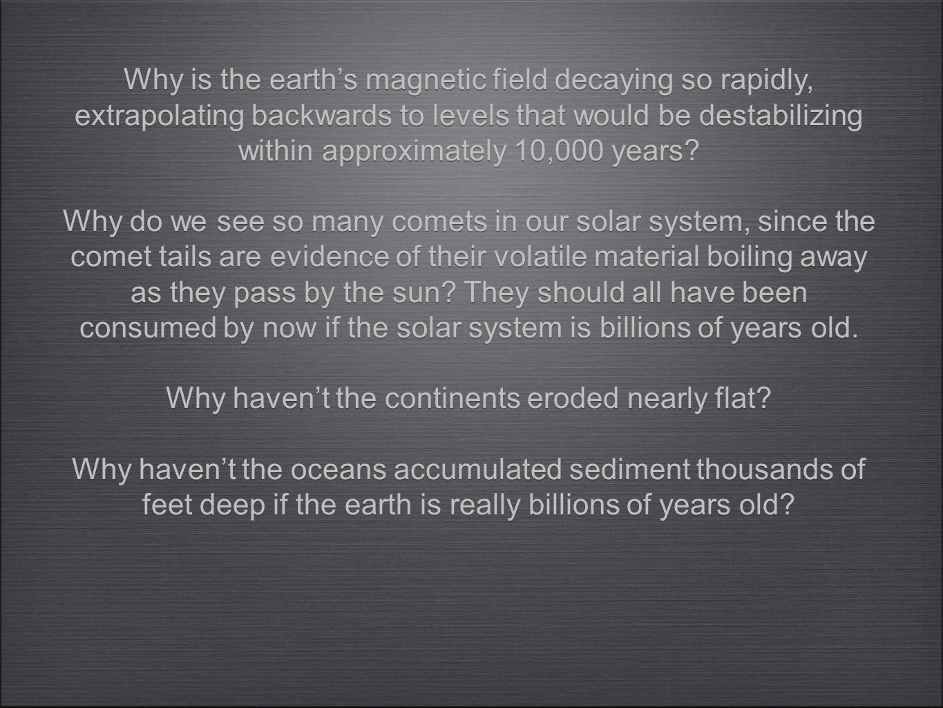 Why is the earth's magnetic field decaying so rapidly, extrapolating backwards to levels that would be destabilizing within approximately 10,000 years.