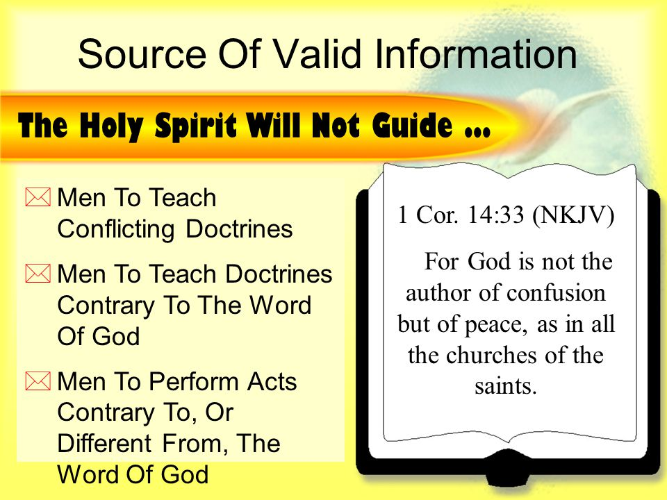Source Of Valid Information The Holy Spirit Will Not Guide...