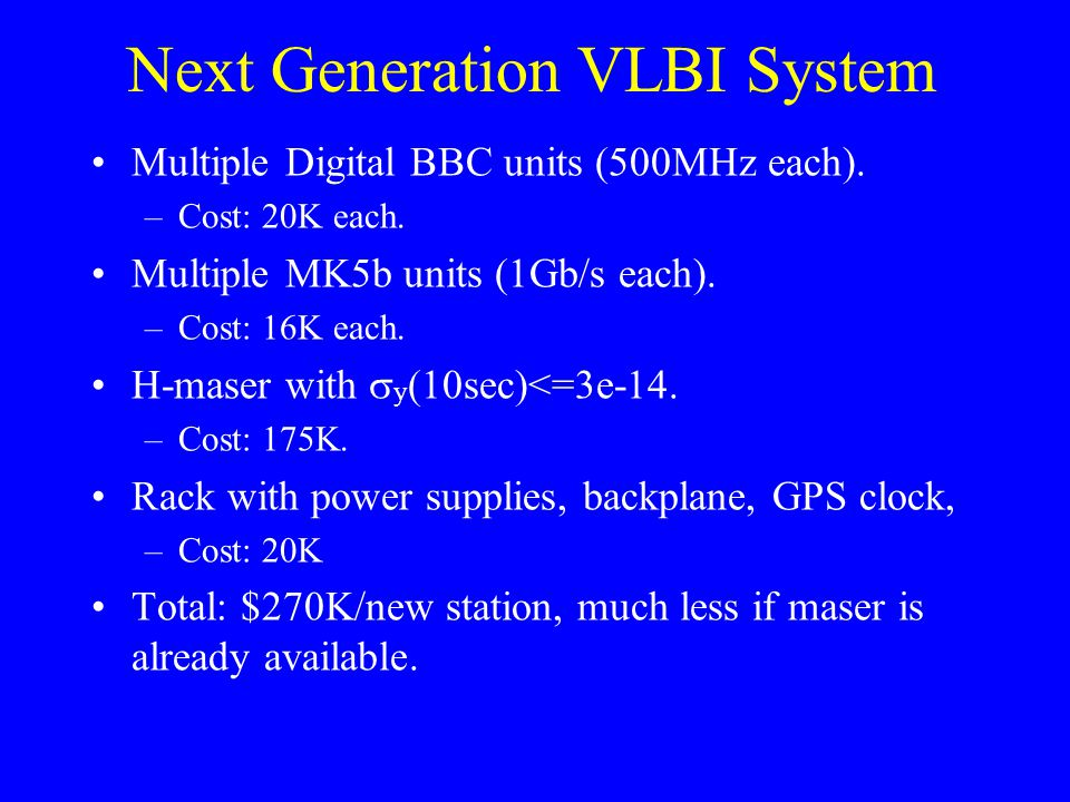 Next Generation VLBI System Multiple Digital BBC units (500MHz each).