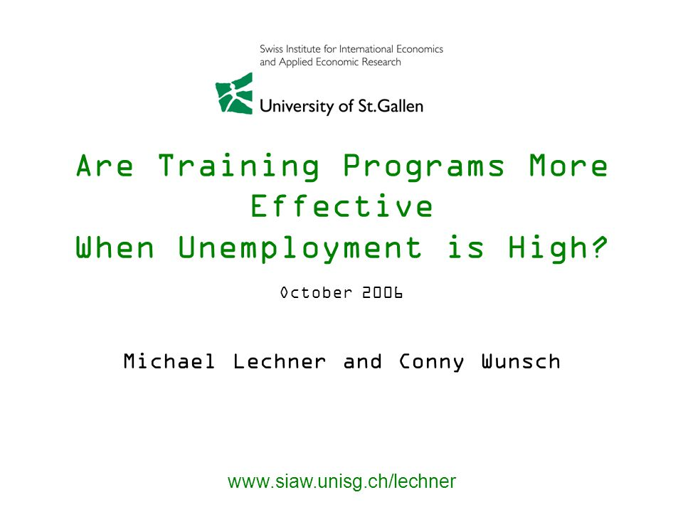 Are Training Programs More Effective When Unemployment is High.
