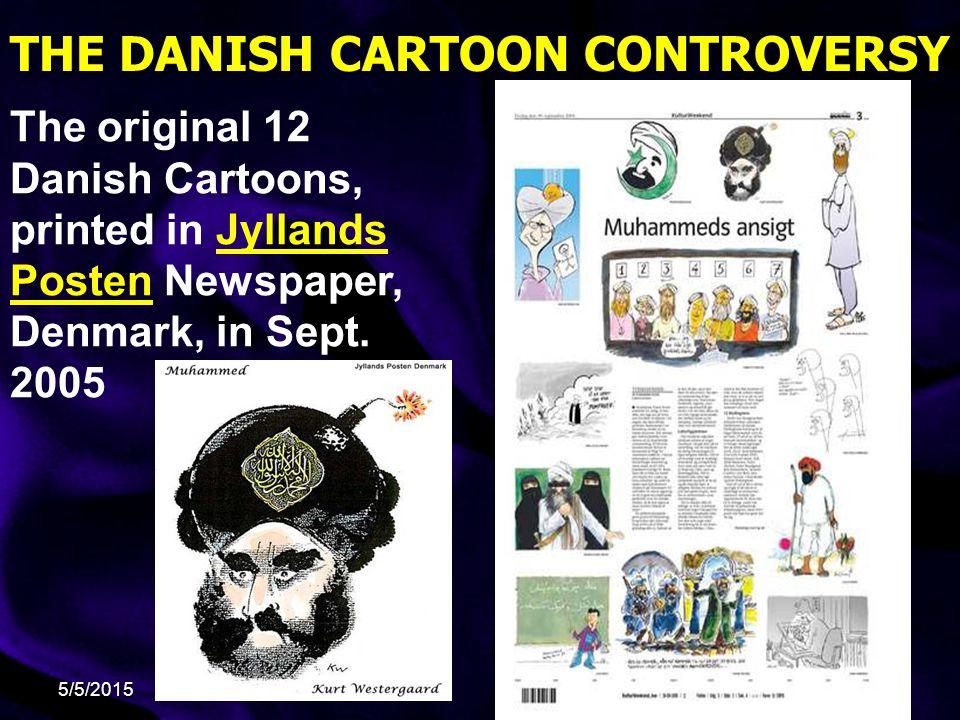 5/5/2015 THE DANISH CARTOON CONTROVERSY The original 12 Danish Cartoons, printed in Jyllands Posten Newspaper, Denmark, in Sept.