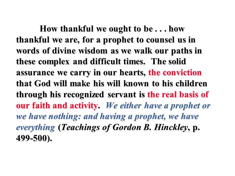 How thankful we ought to be...