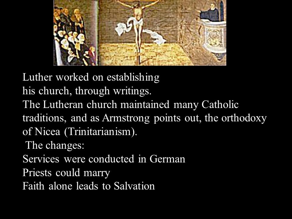 Luther worked on establishing his church, through writings.
