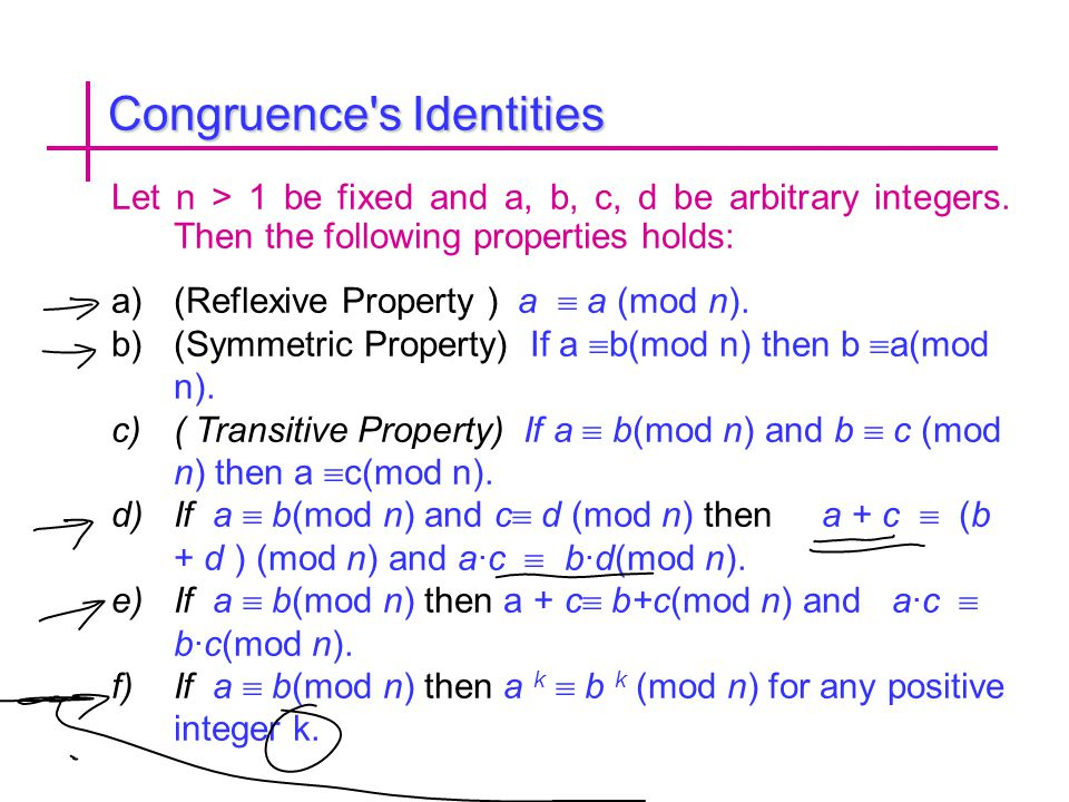 Congruence s Identities Let n > 1 be fixed and a, b, c, d be arbitrary integers.