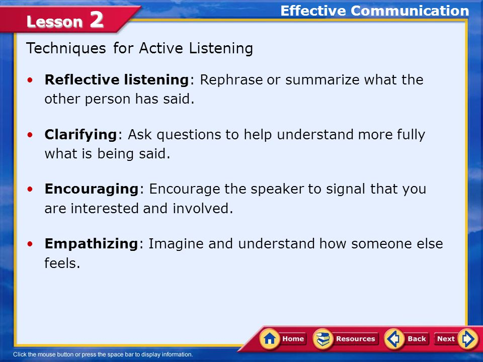 Lesson 2 Tips for Active Listening Make direct eye contact.