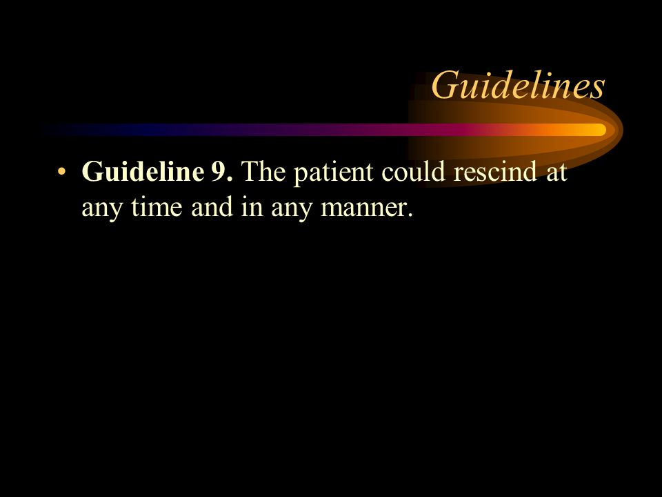 Guidelines Guideline 8.