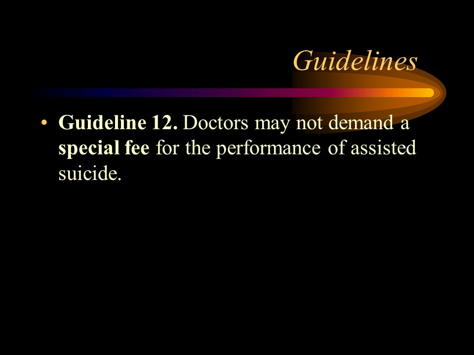 Guidelines Guideline 11.