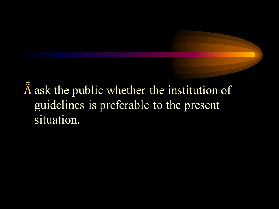 Guidelines Guideline 9. The patient could rescind at any time and in any manner.