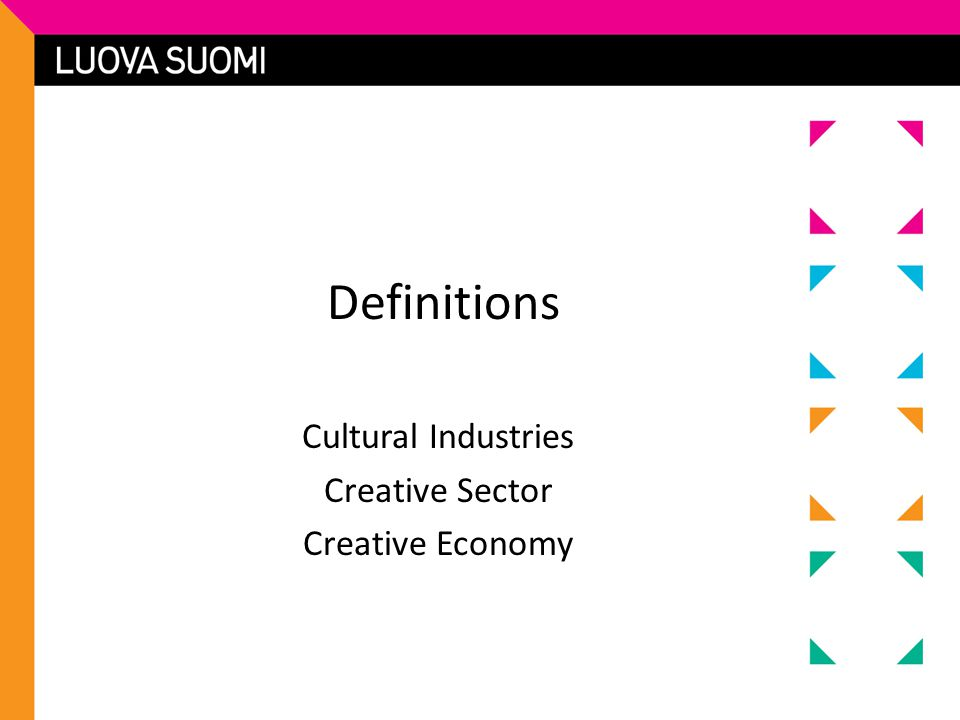 Cultural and Creative Industries those industries which have their origin in individual creativity, skill and talent and which have a potential for wealth and job creation through the generation and exploitation of intellectual property. Source: Department for Culture, Media and Sports, MS 2001, p.