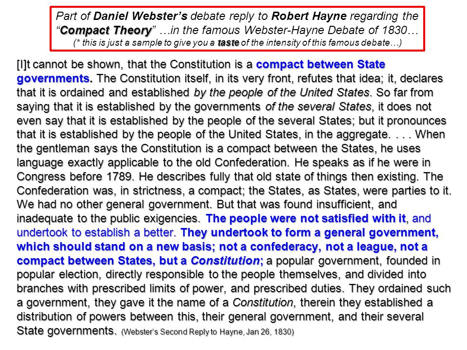 Robert Hayne Thomas Jefferson & James Madison's Compact TheoryKentucky & Virginia Resolutions of 1798-1799 Alien & Sedition Acts of 1798 A&S Acts Robert Hayne argued Thomas Jefferson & James Madison's argument of the Compact Theory based on the Kentucky & Virginia Resolutions of 1798-1799 that was issued in response to the Alien & Sedition Acts of 1798, declaring that the Federal Government (John Adams was President) had over-stepped it's authority with the A&S Acts, and had acted outside the boundaries of the U.S.